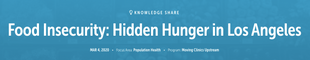 Food Insecurity: Hidden Hunger in Los Angeles