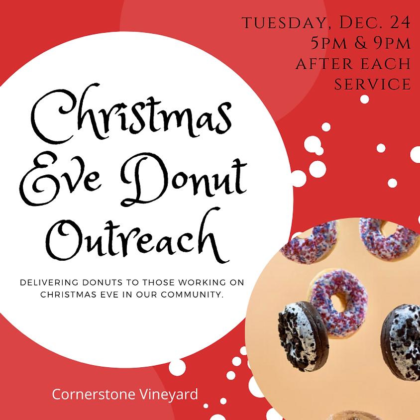 Christmas Eve Donut Outreach