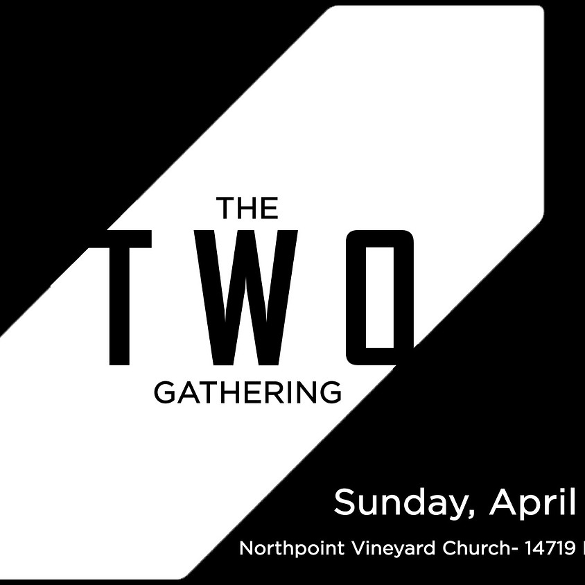 The TWO Gathering