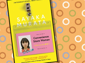 Set in Tokyo, Convenience Store Woman is a simple story with complex subtext