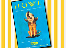 Howl: A collection of contemporary dog wit.