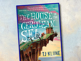 The House in the Cerulean Sea - a must-read book!