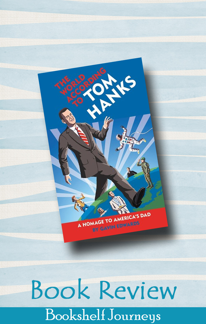 Book cover art for The World According to Tom Hanks by Gavin Edwards