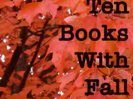 Top 10 Tuesday: Books with fall colors or vibe on the cover