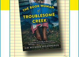 Historical fiction: The Book Woman of Troublesome Creek