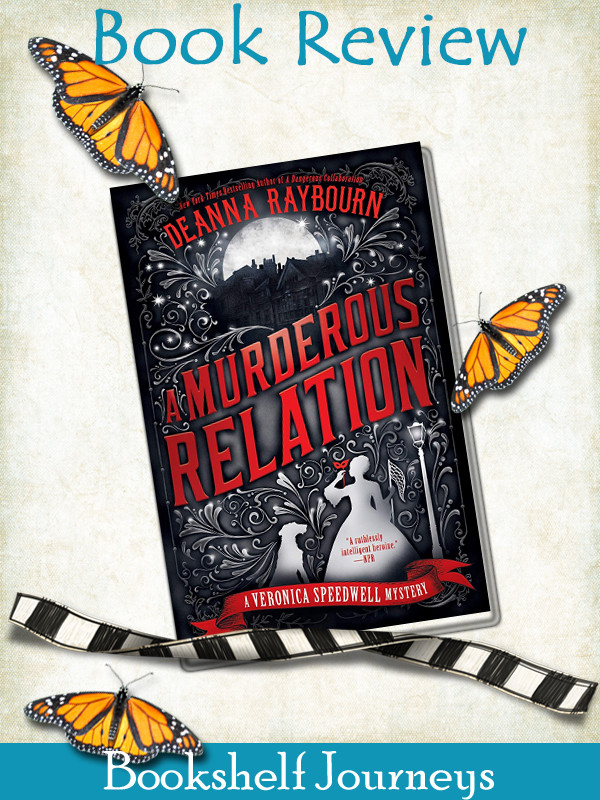 A Murderous Relation by Deanna Raybourn book cover on art