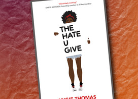 Though published a few years ago, The Hate U Give is still relevant