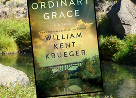 Part mystery, part coming-of-age, lots of heart in Ordinary Grace by William Kent Krueger