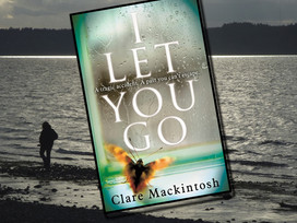 January Buddy Read: I Let You Go is a thriller with SO many twists and turns