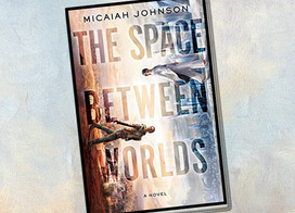 Multi-verse depicted as never before in this debut sci-fi, The Space Between Worlds
