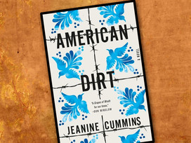 My 2 cents on a controversial read: American Dirt by Jeanine Cummins