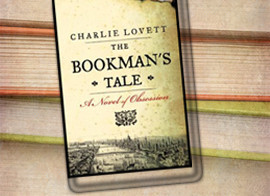 The Bookman's Tale:  A mystery, a romance, a murder, a Shakespeare book found...