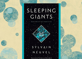 Sleeping Giants is the beginning of a creative sci-fi trilogy
