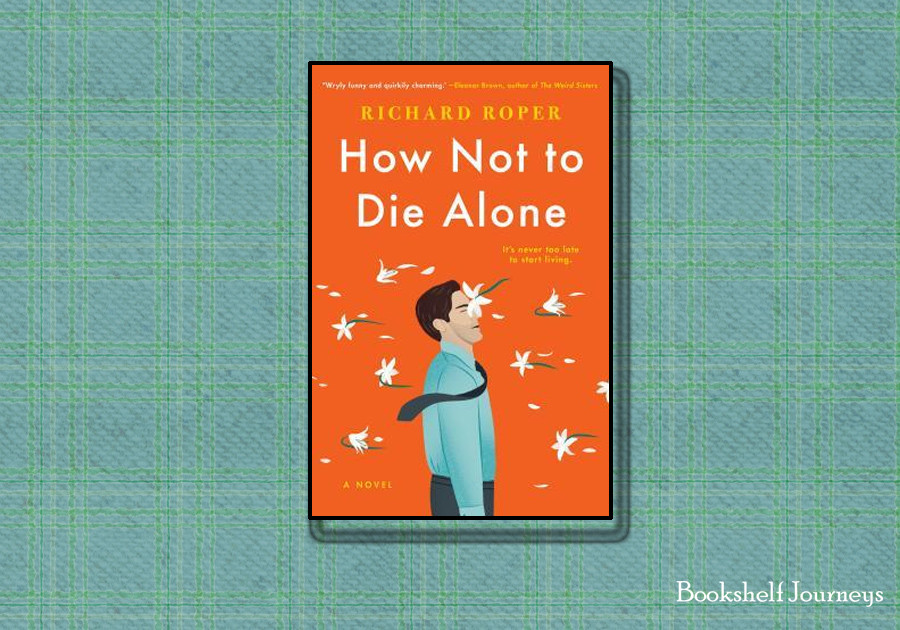 How Not To Die Alone book cover