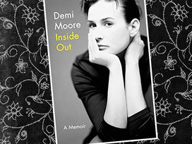 A candid autobiography from a leading actress... Inside Out by Demi Moore