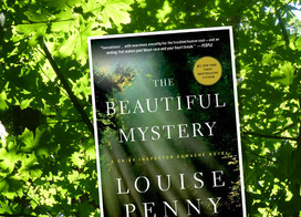 A remote monastery, murder, and music combine for The Beautiful Mystery by Louise Penny