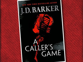 A Caller's Game by J. D. Barker - an action-packed thriller