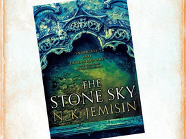 The final installment in The Broken Earth trilogy, The Stone Sky by N.K. Jemisin