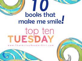 Top Ten Tuesday - Books that made me smile.....