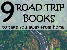 9 Books that take you on a ROAD TRIP