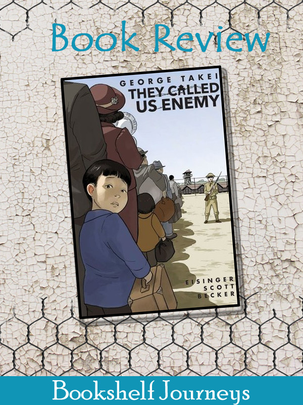 They Called Us Enemy by George Takei book cover image