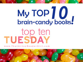 My Top 10 Brain-Candy Books