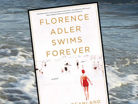 A family's secret may have harsh consequences in Florence Adler Swims Forever by Rachel Beanland