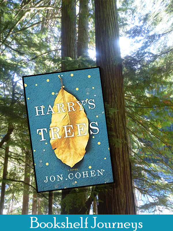 Harry's Trees by Jon Cohen book cover over photo of trees by Terrie Purkey