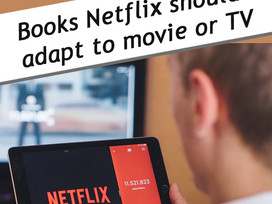 Top 10 Tuesday: Books that should be adapted by Netflix/Amazon