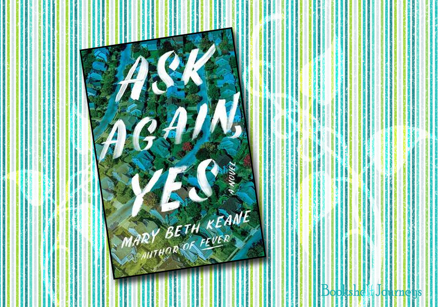 Book cover for Ask Again, Yes by Mary Beth Keane