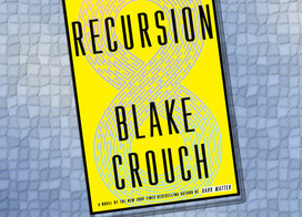 Recursion is a brain-twister of a book that is un-put-down-able