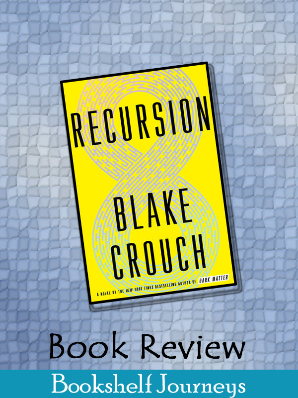 Recursion by Blake Crouch book cover