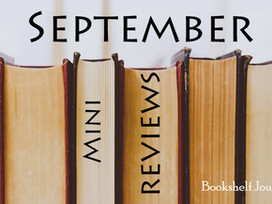 September Mini Reviews - SEVEN short book reviews in a variety of genres