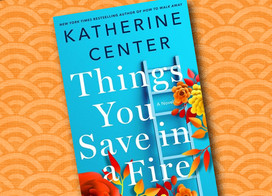 Buddy Read: Things You Save in a Fire by Katherine Center