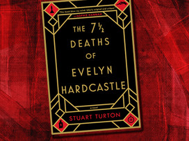 The 7-1/2 Deaths of Evelyn Hardcastle is not what you expect!