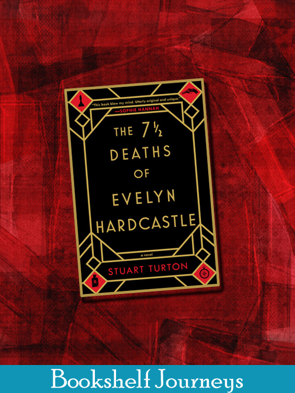 7-1/2 Deaths of Evelyn Hardcastle book cover