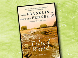 The Tilted World is a historical novel about the 1927 flooding of the Mississippi River