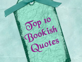 Top 10 Tuesday: Favorite Bookish Quotes