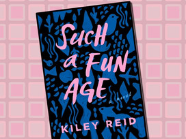 Such a Fun Age by Kiley Reid is a socially relevant story