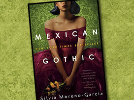 Mexican Gothic: a creepy, not scary, gothic tale