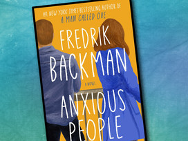 Fredrik Backman's newest release: Anxious People