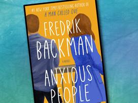 Fredrik Backman's newest release: Anxious People