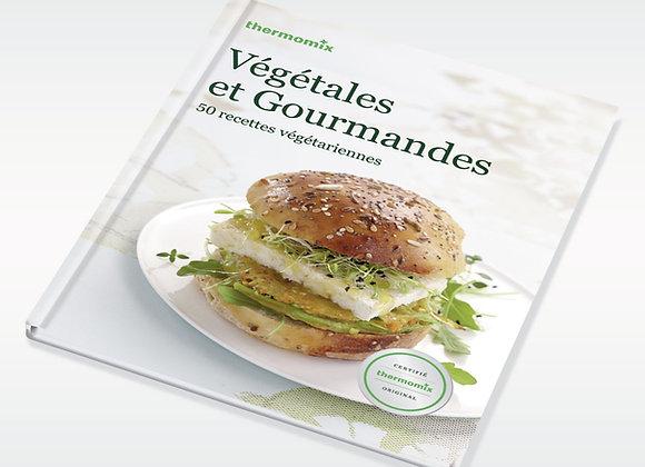 Livre Végétales et Gourmandes