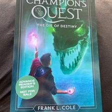 Champion's Quest, The Die of Destiny by Frank L. Cole