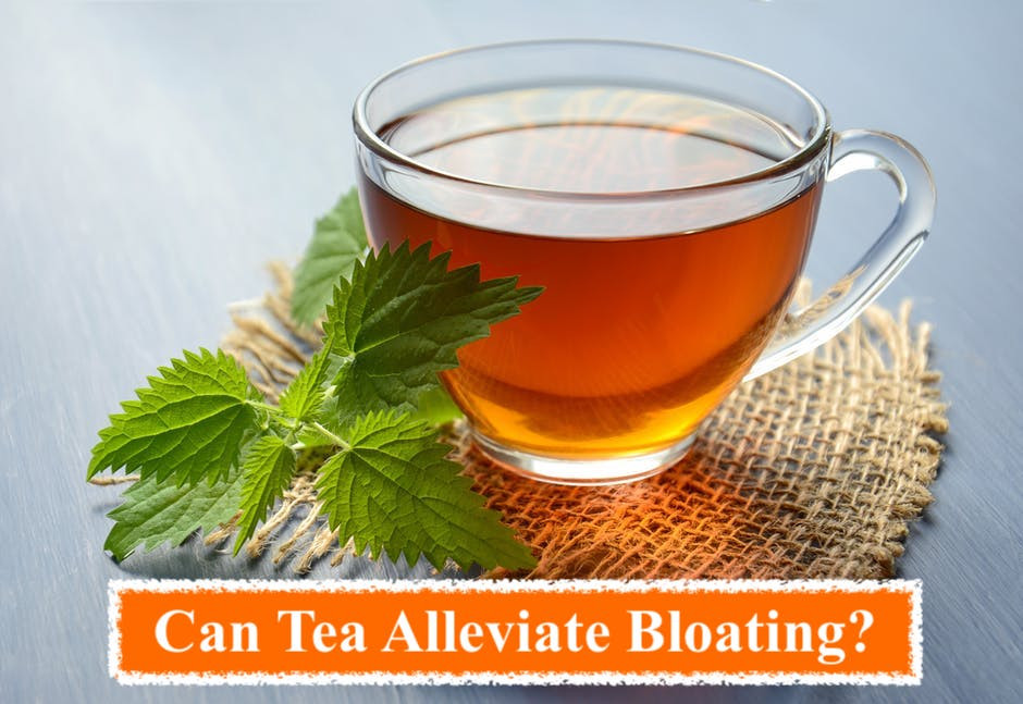 Can tea alleviate bloating?