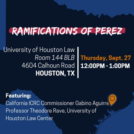 HOUSTON: Ramifications of Perez