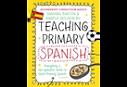 Teaching Primary Spanish