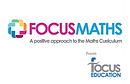 Focus Maths - Whole School Maths Curriculum