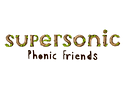 Supersonic Phonic Friends