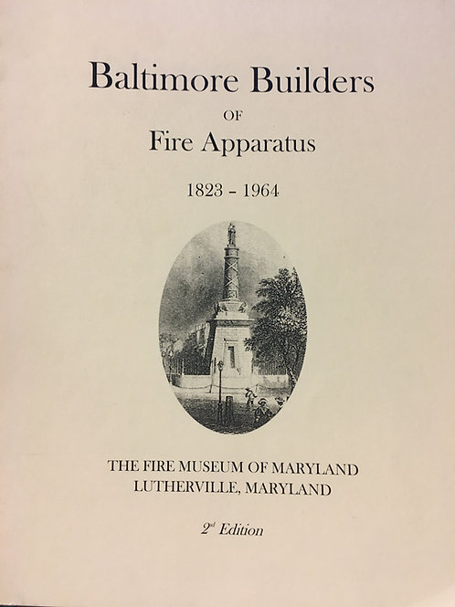 Baltimore Builders of Fire Apparatus